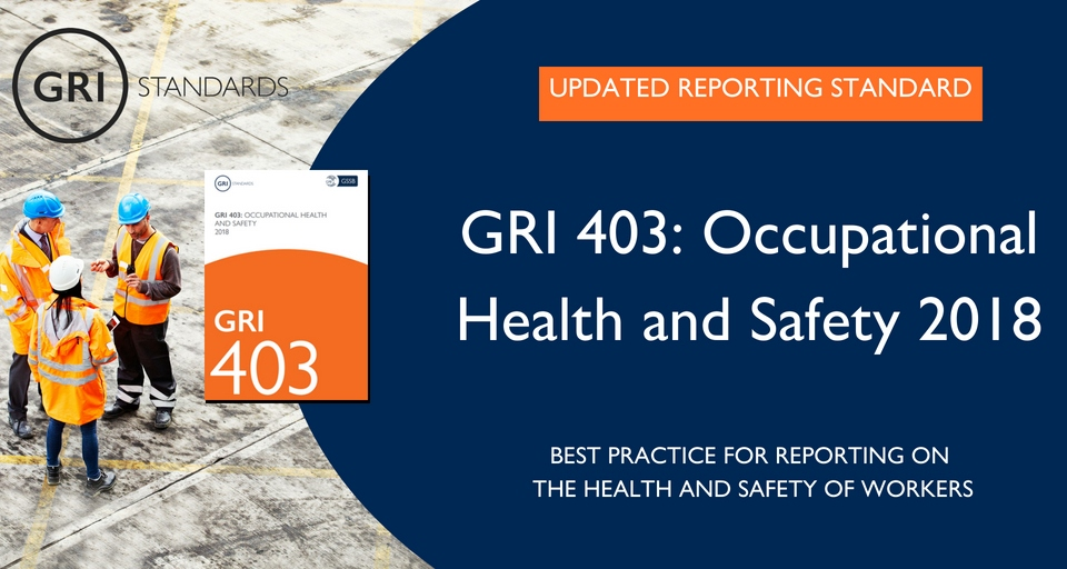 New GRI OHS Standard Has Significant Implication on Health & Well-being